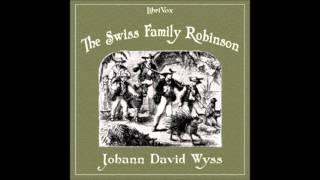 The Swiss Family Robinson audiobook Johann David WYSS (1743 - 1818) and Johann Rudolf WYSS (1782 - 1830) ...