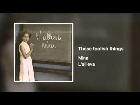 Tekst piosenki Mina - These Foolish Things po polsku