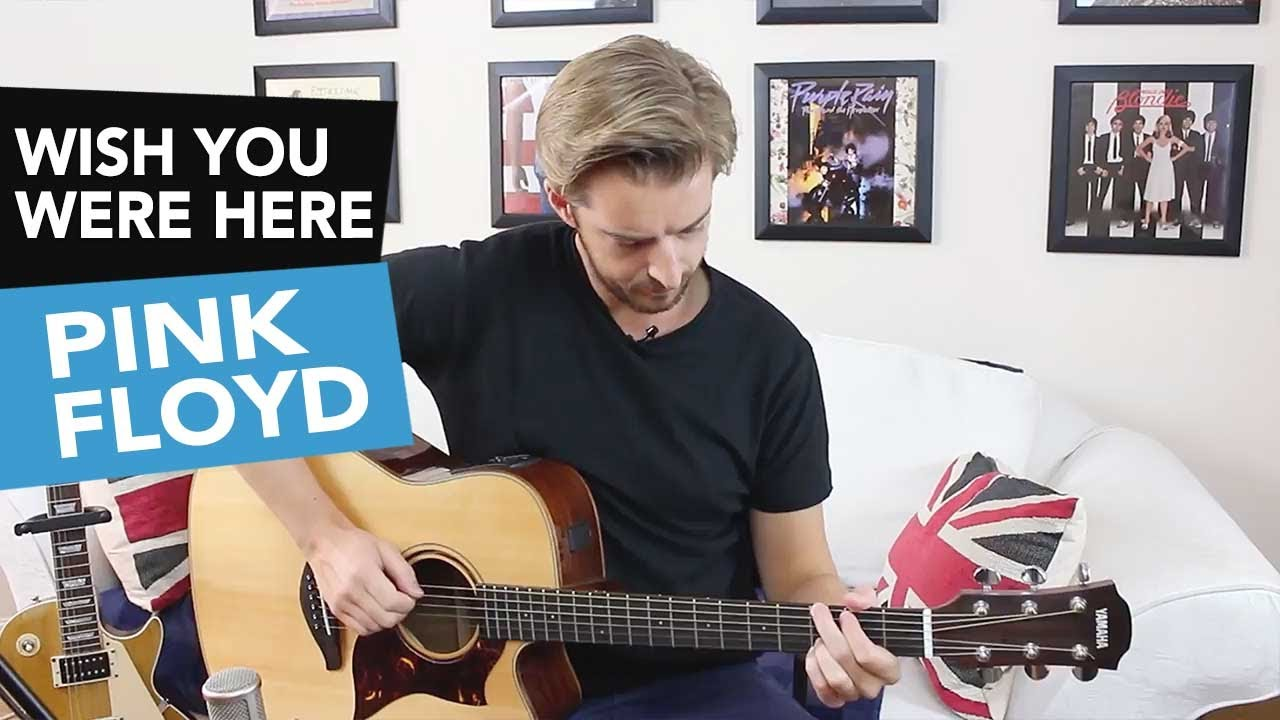 'WISH YOU WERE HERE' ACOUSTIC GUITAR TUTORIAL – Pink Floyd Guitar Lesson