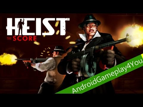 heist the score android free download