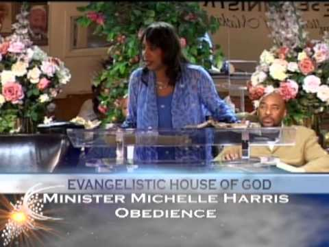 michelle harris - Minister Michelle Harris speaks to church about being totally Obedient to God. Follow the Powerhouse Ministry @EHOGMinistries.