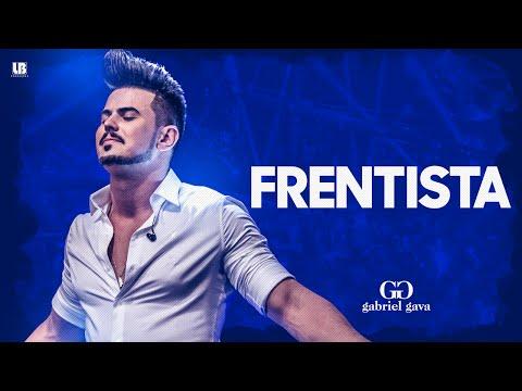Gabriel Gava - Frentista - DVD 2016 (Vídeo Oficial) (видео)