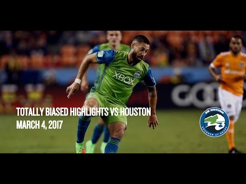 Totally Biased Highlights: Seattle Sounders vs Houston Dynamo — March 4, 2016