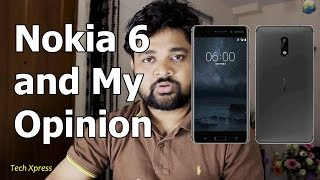 Nokia 6 and My Opinion  Bangla