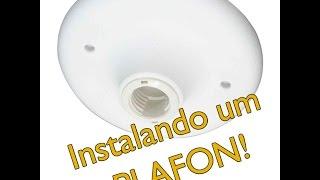 Video explicando como instalar um plafon ou luminária!PS. O TECLADO BUGOU E FICOU TUDO SEM ACENTO!