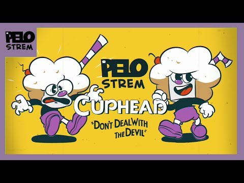 "[HIGHLIGHTS] Pelo Strem - Cuphead ""Don't Deal With The Devil"""
