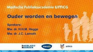 Medische Publieksacademie UMCG - Ouder worden en bewegen