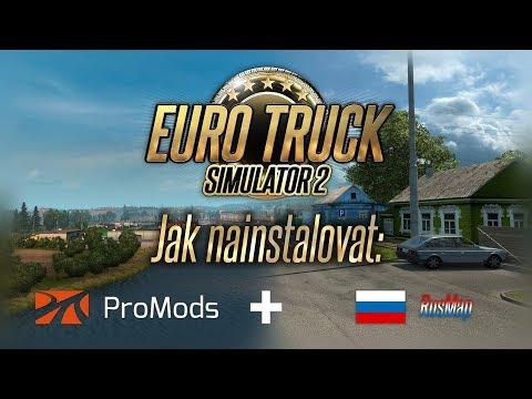 JAK NAINSTALOVAT PROMODS & RUSMAP | Euro Truck Simulator 2 Tutorial