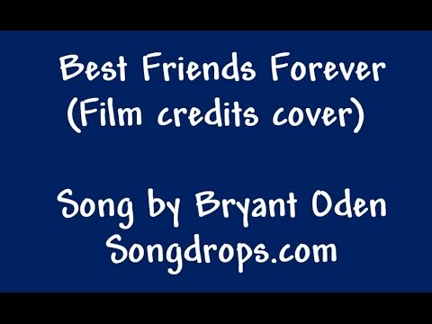Video Best Friends Forever (Movie cover) download in MP3, 3GP, MP4, WEBM, AVI, FLV January 2017