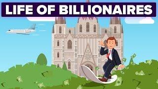 Video How Is Life Different for Billionaires? MP3, 3GP, MP4, WEBM, AVI, FLV Desember 2018