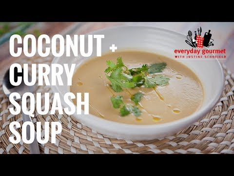 Coconut and Curry Squash Soup | Everyday Gourmet S7 E16