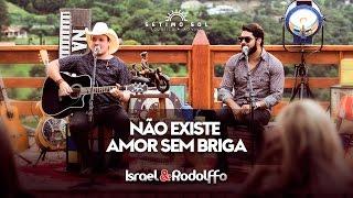 image of Israel e Rodolffo - Não Existe Amor Sem Briga (DVD Sétimo Sol)