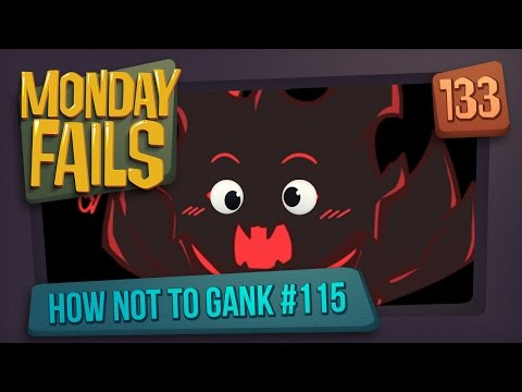 Monday Fails - How NOT to gank #115
