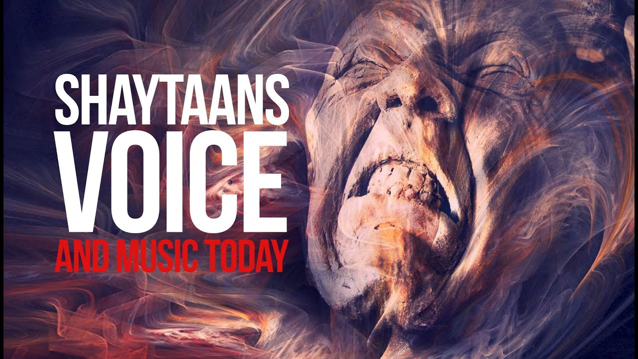 Shaytaans Voice – Music Today!!