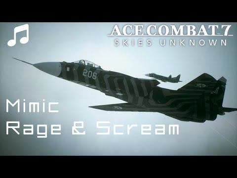 Mimic - Rage & Scream - Ace Combat 7