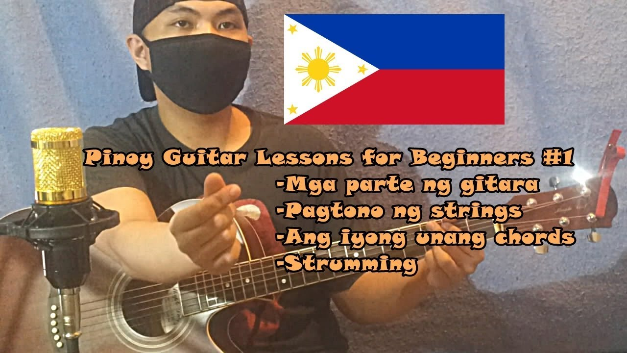 Pinoy Guitar Lessons for Beginners #1 – Guitar parts -Tuning – Unang Chords