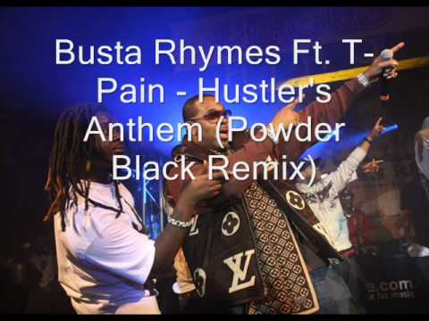 Busta Rhymes Ft. T-Pain - Hustler's Anthem (PB Re-Mix)