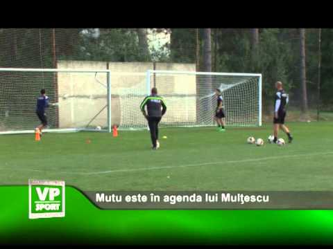Mutu este in agenda lui Multescu