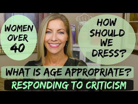 How Should Women Over 40 Dress? What Is Age Appropriate? Who Makes The Rules?