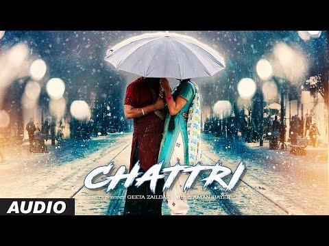 Geeta Zaildar: Chattri Full Audio Song | Latest Pu