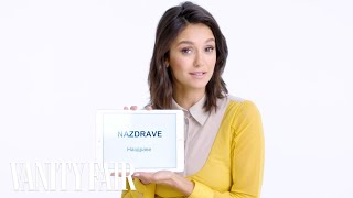 Video Nina Dobrev Teaches You Bulgarian Slang | Vanity Fair MP3, 3GP, MP4, WEBM, AVI, FLV Mei 2019