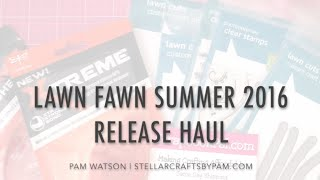 NEW VIDEO! Lawn Fawn Summer 2016 Release Haul