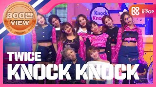 [Show Champion] 트와이스 - KNOCK KNOCK (TWICE - KNOCK KNOCK) l EP.219