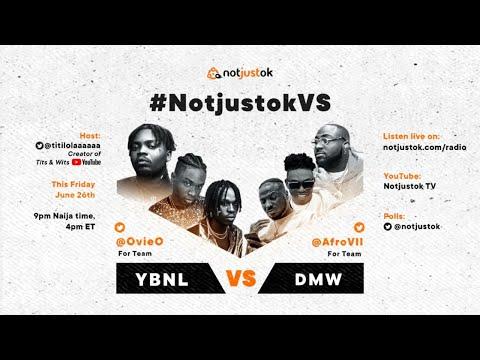 YBNL VS DMW | #NotjustokVS