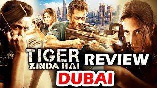 Tiger Zinda Hai FIRST REVIEW From Dubai   Salman Khan   Katrina Kaif   सबसे बड़ी BLOCKBUSTER 2017