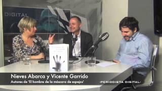 Vicente Garrido y Nieves Abarca. 'El hombre de la máscara de espejos'