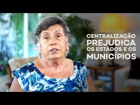 Dorothea Werneck centralização prejudica Estados e municípios
