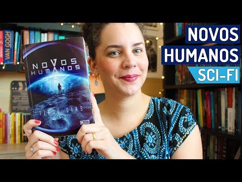 NOVOS HUMANOS, de Tiago Dias (SCI-FI para jovens) | BOOK ADDICT