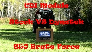 1. CDI Stock VS Dynatek Brute Force 650 ATV Test