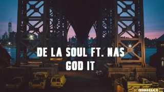 De La Soul - God It (2015)