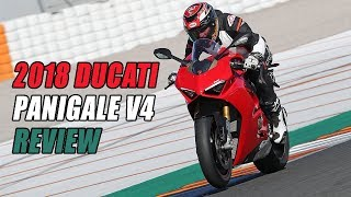 1. 2018 Ducati Panigale V4 Review