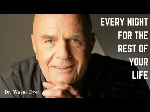 Dr Wayne Dyer - 5 Minutes Before You Fall Asleep - Positive Affirmations - Wayne Dyer  Meditation -
