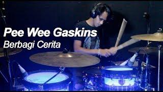 Pee Wee Gaskins - Berbagi Cerita (Drum Cover) Uciel Rizky
