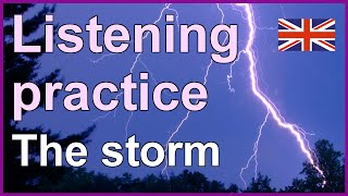 The Storm, English listening practice