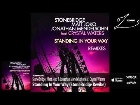 StoneBridge, Matt Joko & Jonathan Mendelsohn ft. Crystal - Standing In Your Way (StoneBridge Revibe)