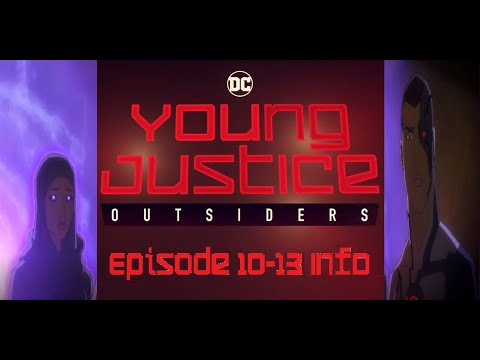 Young Justice Episode 10 -13 Info and Images