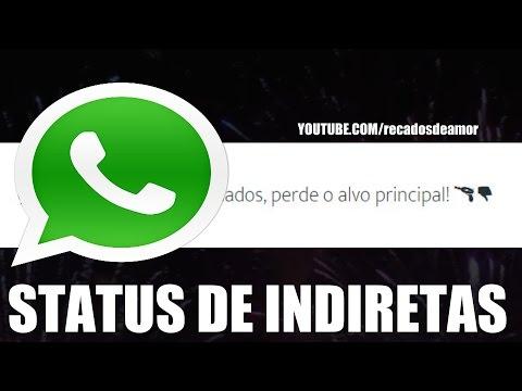 STATUS PARA WHATSAPP E FACEBOOK FRASES DE INDIRETAS #2