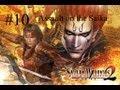 Samurai Warriors 2 Episode 10 Assault On The Saika