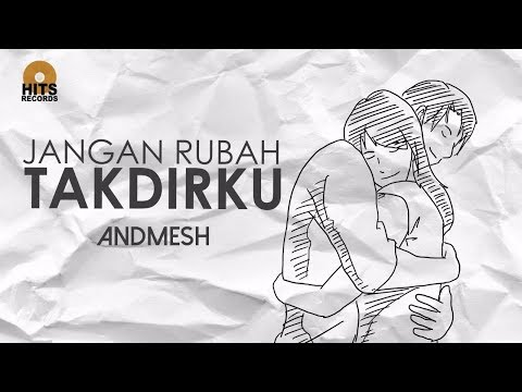 Download Lagu Andmesh - Jangan Rubah Takdirku (Official Lyric Video) Music Video