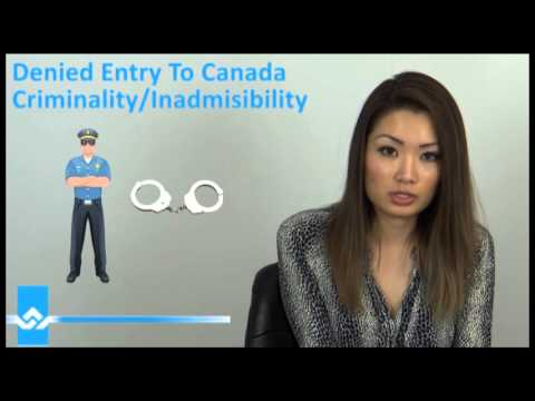 Denied Entry to Canada for Criminality or Inadmissibility Video