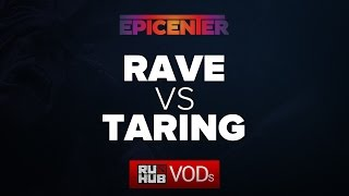 Taring vs Rave, game 2