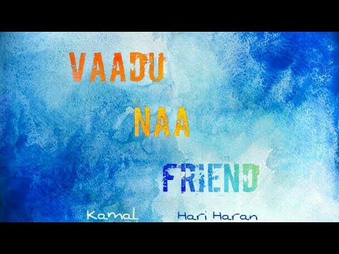 Quotes about friendship - Vaadu Naa Friend #KH1
