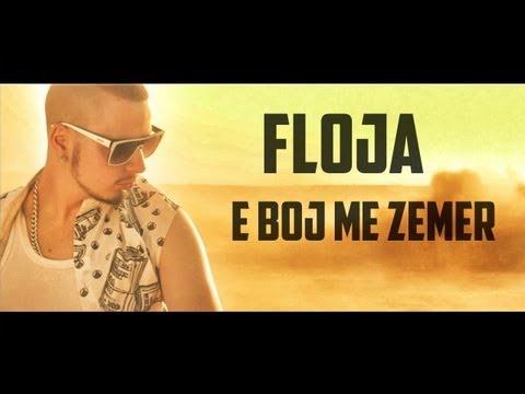 Floja - E Boj Me Zemer