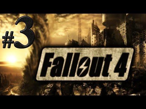 Fallout 4 Прохождение #3