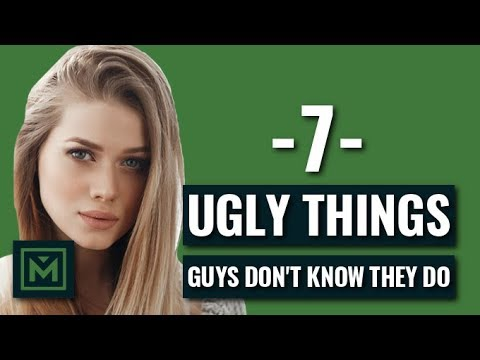 7 Unattractive Things That Guys Don't Know They Do