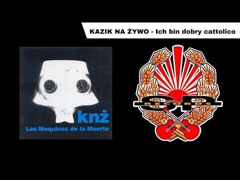 KAZIK NA ŻYWO - Ich bin dobry cattolico [OFFICIAL AUDIO]